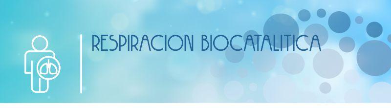 medicina natural, respiracion biocatalitica