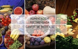 recomendaciones alimentacion, cancer prostata